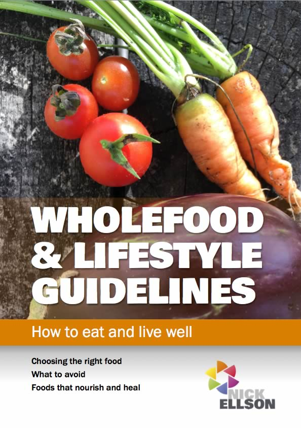 Wholefood and lifestyle guidelines